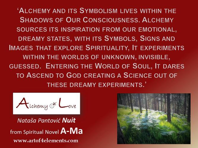 alchemy and soul quote from Ama Alchemy of Love Historicl Spiritual Ficition Book by Nataša Pantović Nuit