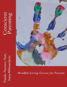 Conscious Parenting: Minful Living Course for Parents, Alchemy of love mindfulness training book 5