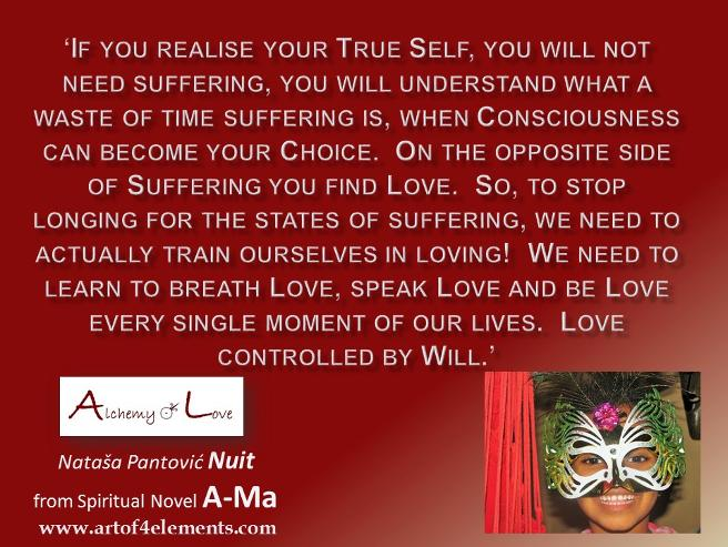 love and suffering quote from Ama Alchemy of Love Historicl Spiritual Ficition Book by Nataša Pantović Nuit