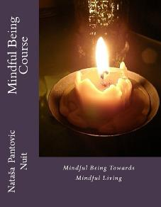 Mindful Being towards Mindful Living, Alchemy of love mindfulness training book 4